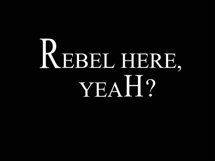 rebel-here-yeah-lettering