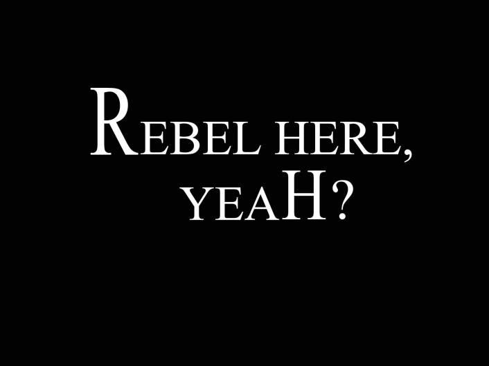 rebel-here-yeah-lettering
