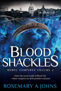 blood-shackles-cover-medium-web Blood Shackles Fantasy Book Rebel Vampires series Rosemary A Johns