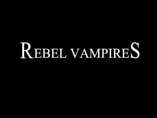 rebel-vampries-picture