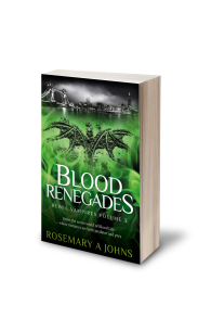 Blood Renegades (Rebel Vampires Volume 3) By Rosemary A Johns