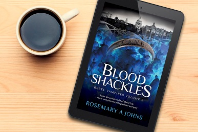 Blood Shackles Volume 2 Rebel Vampires by Rosemary A Johns Fantasy