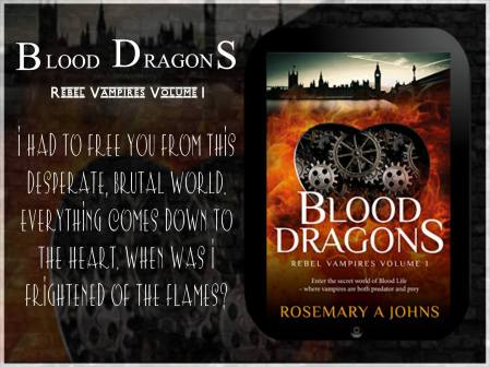 Blood Dragons - Rebel Vampires series by Rosemary A Johns