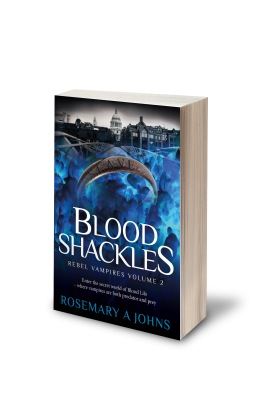 Blood Shackles - Rebel Vampires by Rosemary A Johns