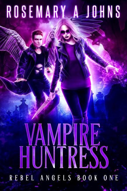Vampire Huntress (Rebel Angels Book One)