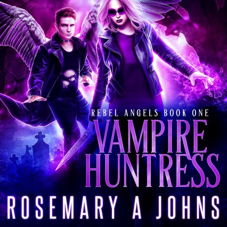 Vampire Huntress by Rosemary A Johns