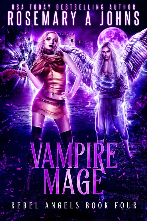 Vampire Mage - Rebel Angels series by Rosemary A Johns