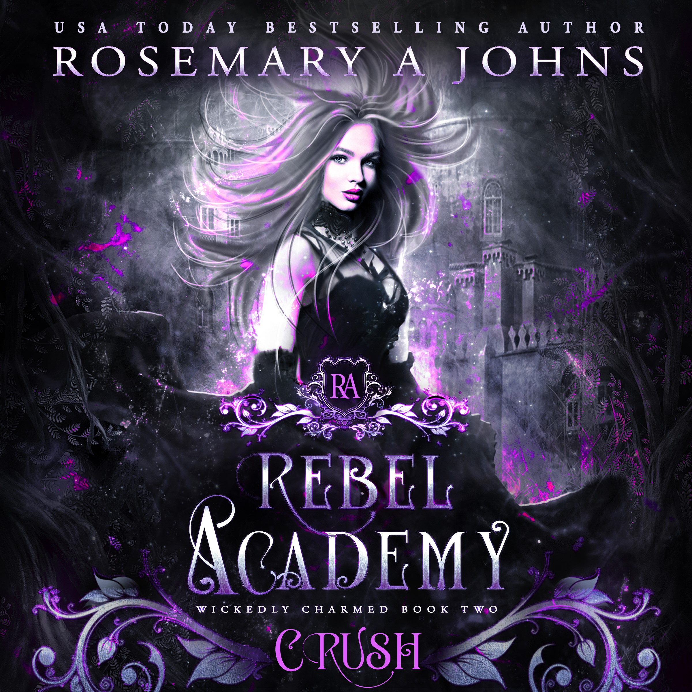 rosemary-a-johns.wickedly-charmed.rebel-academy.crush_.audio_.fc_